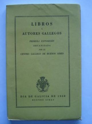 Libros y Autores Gallegos.Primera Exposición organizada por el C.G.B.A - Ver os detalles do produto