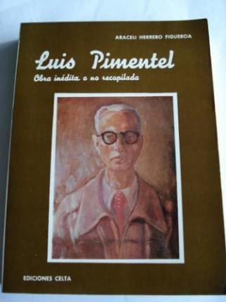 Luis Pimentel. Obra inédita o no recopilada - Ver os detalles do produto