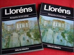 Ver os detalles de:  Lloréns. Exemplar en estoxo forrado de tea con ilustración en papel.Monografías de Arte Gallego