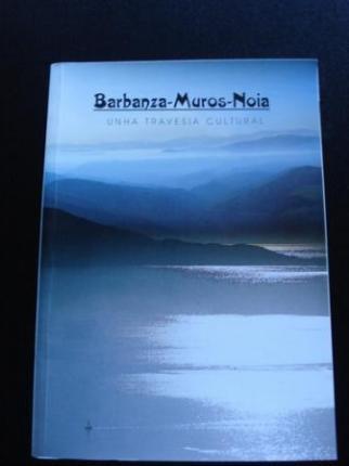 Barbanza-Muros-Noia. Unha travesía cultural - Ver os detalles do produto