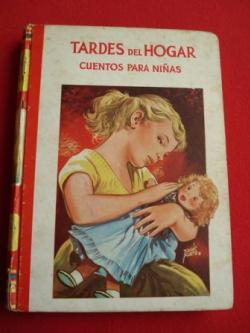 Ver os detalles de:  Tardes del Hogar. Cuentos para niñas.