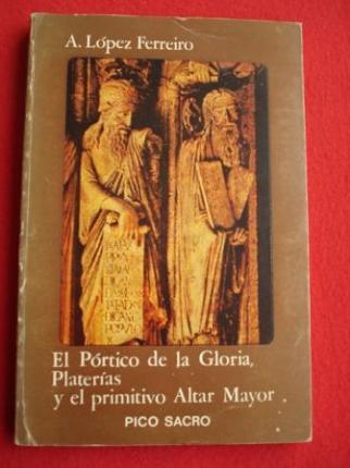 El Pórtico de la Gloria, Platerías y el primitivo Altar Mayor - Ver os detalles do produto