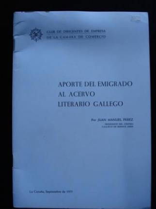 Aporte de emigrado al acervo literario gallego - Ver os detalles do produto