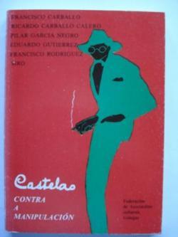 Ver os detalles de:  Castelao. Contra a manipulación
