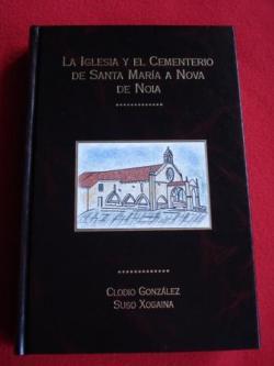 Ver os detalles de:  La Iglesia y el Cementerio de Santa María a Nova de Noia