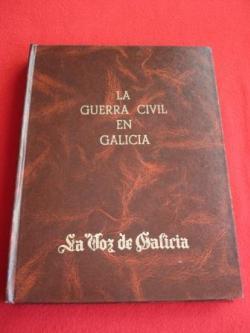 Ver os detalles de:  La Guerra Civil en Galicia