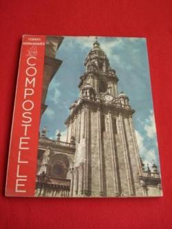 Ver os detalles de:  Compostelle, la Ville de Saint Jacques (Colección Terres Hispaniques) Texto en francés