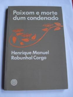 Ver os detalles de:  Paixom e morte dum condenado ( Henrique M. Rabunhal Corgo) /  fiALfiMAfiDEfiMAR (Miguel Sande)