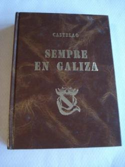 Ver os detalles de:  Sempre en Galiza. Edición facsímile