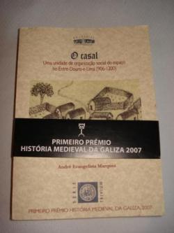 Ver os detalles de:  O casal. Uma unidade de organizaçâo social do espaço no Entre-Douro-e-Lima (906-1200)