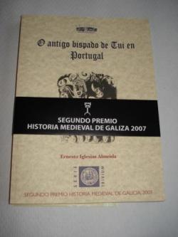 Ver os detalles de:  O antigo bispado de Tui en Portugal