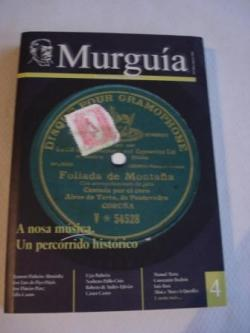 Ver os detalles de:  Murguía. Revista Galega de Historia. nº 4. Maio-Agosto 2004: A nosa música. Un percorrido histórico