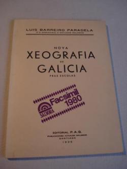 Ver os detalles de:  Nova  Xeografía de Galicia pras escolas. Edición facsímil da 1ª edición de 1936