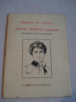 Ver os detalles de:  Rosalía de Castro y Manuel Martínez Murguía (Semblanza sintética popular)
