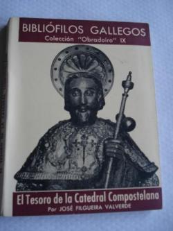 Ver os detalles de:  El Tesoro de la Catredal Compostelana
