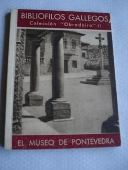 Ver os detalles de:  El Museo de Pontevedra