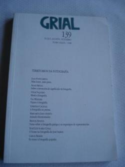 Ver os detalles de:  GRIAL. Nº 139 - Xullo-agosto-setembro, 1998. TOMO XXXVI: TERRITORIOS DA FOTOGRAFÍA