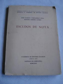 Ver os detalles de:  Escudos de Noya. Cuadernos de Estudios Gallegos. Anejo XXI (Noia)