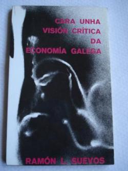 Ver os detalles de:  Cara unha visión crítica da economía galega