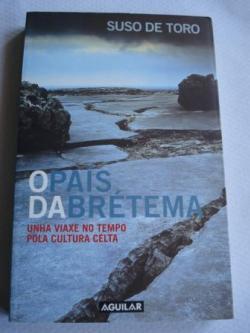 Ver os detalles de:  O país da brétema. Unha viaxe no tempo pola cultura celta