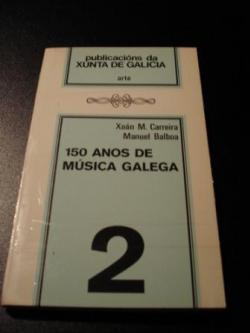 Ver os detalles de:  150 anos de música galega
