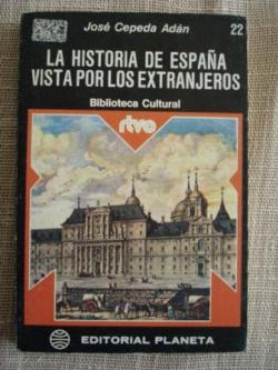 Ver os detalles de:  La historia de España vista por los extranjeros