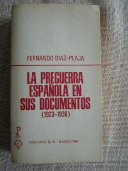 Ver os detalles de:  La preguerra española en sus documentos