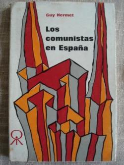 Ver os detalles de:  Los comunistas en España