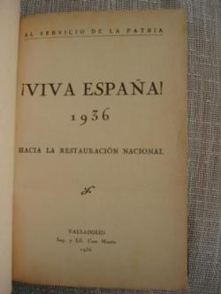 Ver os detalles de:  ¡Viva España! 1936 Hacia la restauración nacional