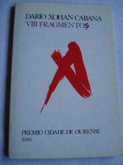 Ver os detalles de:  VIII Fragmentos. Premio de Poesía Cidade de Ourense 1986