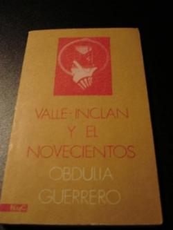 Ver os detalles de:  Valle-Inclán y el Novecientos