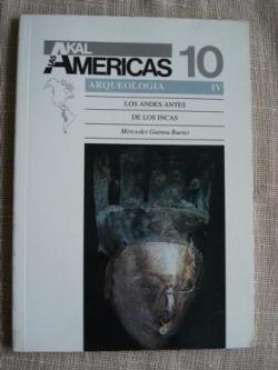 Ver os detalles de:  Los Andes antes de los Incas