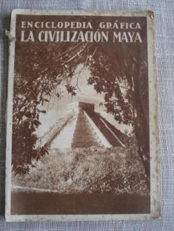 Ver os detalles de:  Enciclopedia gráfica. La civilización maya