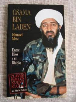 Ver os detalles de:  Osama Bin Laden, entre Dios y el diablo