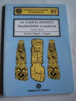 Ver os detalles de:  Cuadernos do Seminario de Sargadelos, Nº 51. La Galicia insólita. Tradiciones gallegas