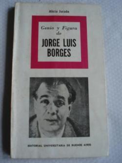 Ver os detalles de:  Genio y figura de Jorge Luis Borges