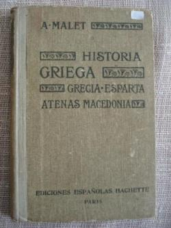 Ver os detalles de:  Historia Griega. Grecia · Esparta · Atenas · Macedonia