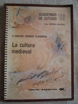 Ver os detalles de:  La cultura medieval