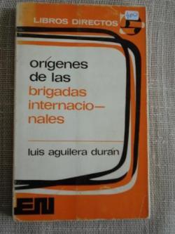 Ver os detalles de:  Orígenes de las brigadas internacionales