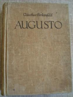 Ver os detalles de:  Augusto. La novela de su vida