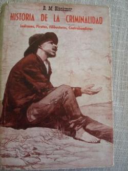 Ver os detalles de:  Historia de la criminalidad. Ladrones, piratas, filibusteros, contrabandistas.