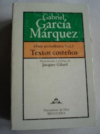 Textos costeños. Obra periodística Vol. 1. Recopilación y prólogo de Jacques Gilard - Ver os detalles do produto