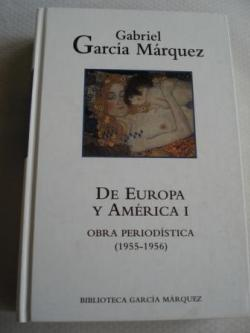 Ver os detalles de:  De Europa y América I.  Obra periodística (1955-1956)