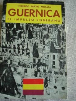 Ver os detalles de:  Guernica. El impulso soberano
