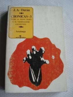 Ver os detalles de:  Crónicas -3. Entre la Mano Negra y el nacionalismo galleguista