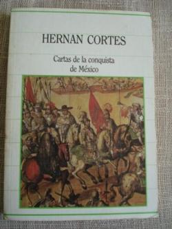 Ver os detalles de:  Cartas de la conquista de México