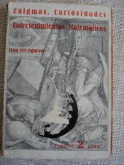 Ver os detalles de:  Enigmas, entretenimientos y curiosidades matemáticas (con 115 figuras)