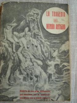 Ver os detalles de:  La tragedia del Mundo Antiguo