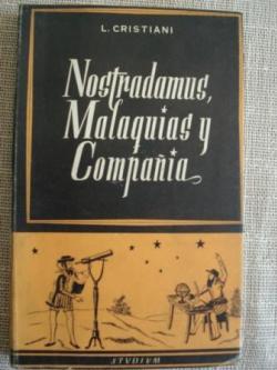 Ver os detalles de:  Nostradamus, Malaquías y compañía