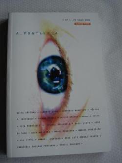 Ver os detalles de:  A FONTANELA. Nº 1. 25 XULLO 2008. Narrativa - Poesía- Fotografía